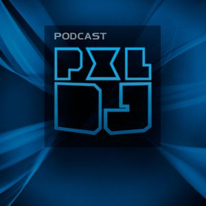 PXLDJ Podcast #11