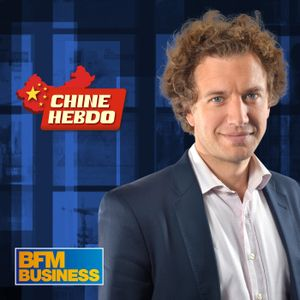 BFM : 28/05 - Chine Hebdo