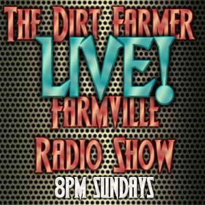 The Dirt Farmer Live 7/1/15
