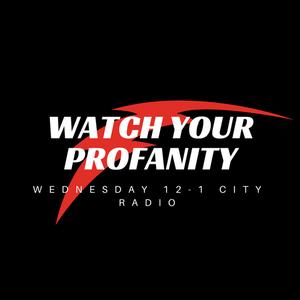 Watch Your Profanity Show 8