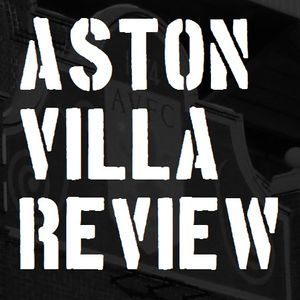 Aston Villa Review: Episode 137 - Villa battered by Everton