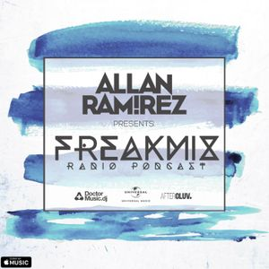 #16 Allan Ramirez - FreakMix Radio Podcast