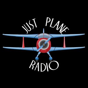 Just Plane Radio 7-8-17