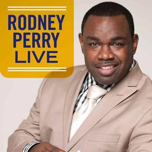 Rodney Perry LIVE show #301 -- HOW DO YOU BREAK UP
