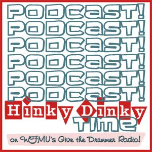 Hinky Dinky Time on GTDR #152