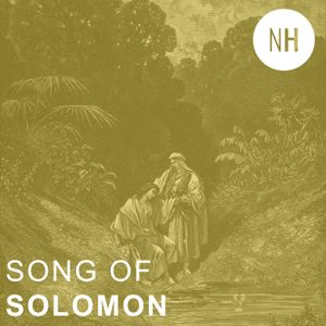 Song of Solomon 1:1-11