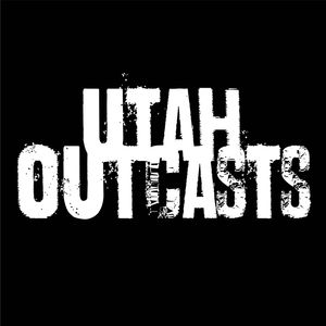 Utah Outcasts #54 – Red Tents Everywhere