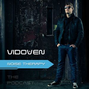 Noise Therapy by Vidoven Episode of 098.@HomeRadio.hu/27.02.2014/