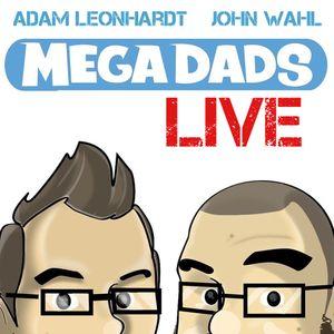 Mega Dads Live #41: The Cul-De-Sac of Love – Featuring Jonny Casino and Victor Lucas