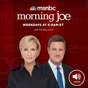 MSNBC Morning Joe (audio) - 07-10-2017-070314