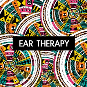 Ear Therapy 002 with Jazzwell