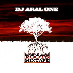 Dj Aral One - Back to the roots vol. 1