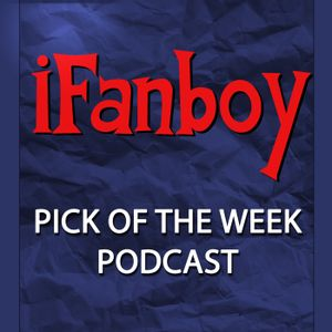 Pick of the Week Podcast – Episode #554 – Power Man and Iron Fist #8