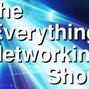 EPISODE10 - Everything Networking