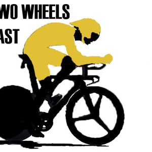 The Two Wheels Podcast: Episode 6