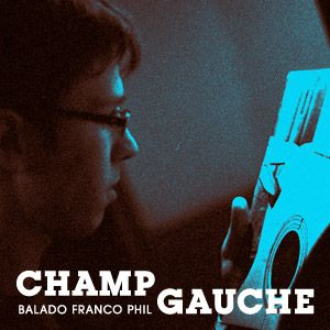 Balado: Champ gauche, épisode 8