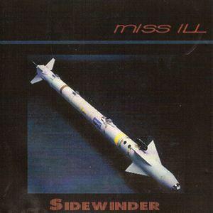 MISS ILL - SIDEWINDER