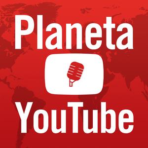 Planeta Youtube #06 | ¿Qué es una network?, LuzuVlogs y Waytrippers, Huevos Sorpresa