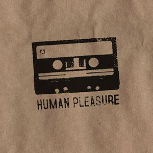 Human Pleasure radio 26th January 2015
