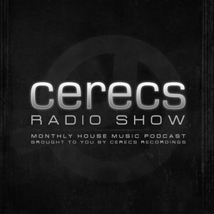 Cerecs Radio Podcast #26- Presented by Todd G June 2016