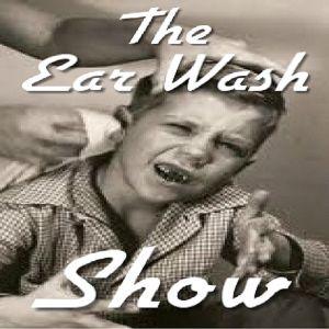 EarWashShow Episode 0 NEW