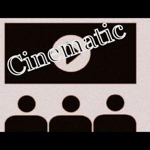 Cinematic 6/09/2013