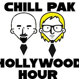 Chillpak Hollywood Hour #532