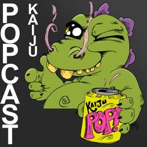 Kaiju Popcast 245: Pyre Fro