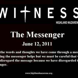 Highland Nazarene - The Messenger