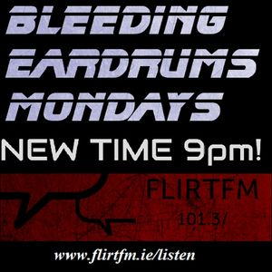 Bleeding Eardrums 23/02/2015