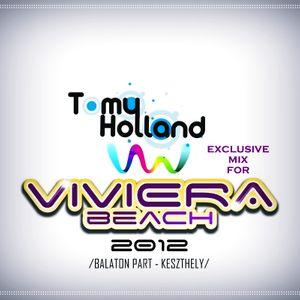 Tomy Holland - Mix for Viviera Beach (Keszthely)