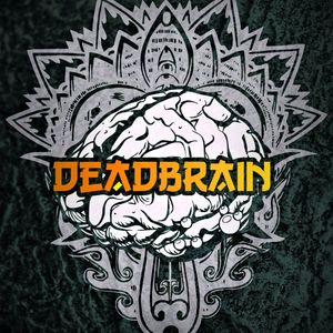 Deadbrain - Morning trip (promo set)