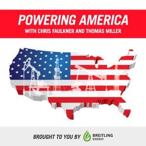 Powering America with Chris Faulkner – September 11