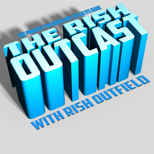 Rish Outcast 70: I Went Out Riding