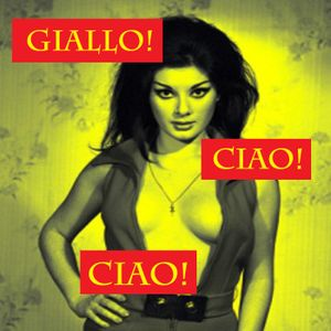 Giallo Ciao Ciao #60 Amuck and The French Sex Murders