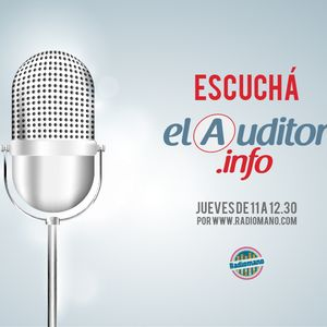 Programa El Auditor Radio / 06-02-2014