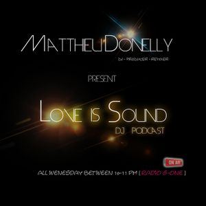 LOVE IS SOUND N°73 (Matthieu Donelly )