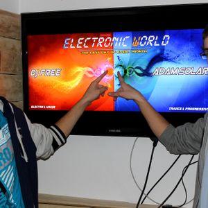 DJ Free & Adam Solar pres. Electronic World - Episode 9 (February 2013)