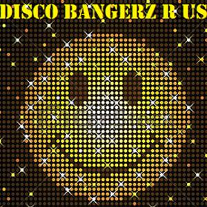 Disco Bangerz R Us 5 - Live DJ Mix