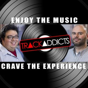 Track Addicts Podcast 04.07.16