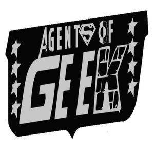 Agents of GEEK Podcast Episode 82