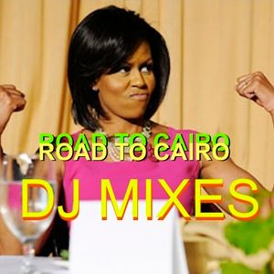 Road To Cairo Nov 2012 Party Mix Vol 1