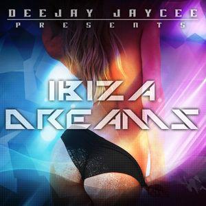 Ibiza Dreams mixed by Jaycee