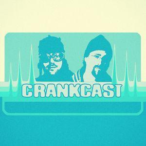 Crankcast Week 612 – 20170628