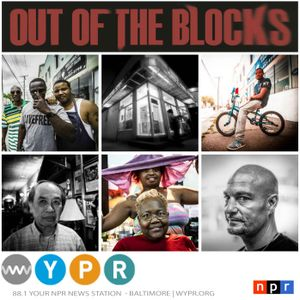 Out of the Blocks Podcast - 4700 Liberty Heights