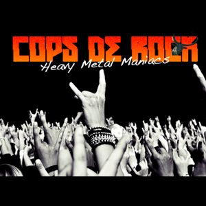 COPS DE ROCK #509 Delivering The Black!