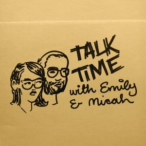 Talk Time 24: 10 Year Anniversary Special!
