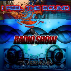 I Feel The Sound Radio Show 1x001 By Javierql