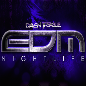 Daven Treagues EDM Nightlife Podcast Episode-007 (Surreal)