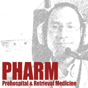 PHARM Podcast 153 Prehospital traumatic arrest in Special Forces operation